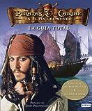 Piratas del Caribe. En el fin del Mundo. La Guía Total