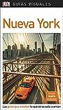 Guía Visual Nueva York: Las guías que enseñan lo que otras solo cuentan (GUIAS VISUALES)