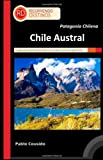Patagonia Chilena - Chile Austral