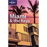 Miami e the keys. Ediz inglese (City guide)