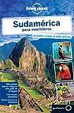 Sudamérica para mochileros 2 (Guías de País Lonely Planet)