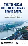 Technical History Of China's Grand Canal, The