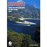 Fethiye: Fethiye Bay and Lycian Cities: the Blue Voyage [Idioma Inglés]
