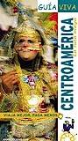 Centroamérica. La Ruta Maya (Guía Viva - Internacional)