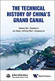Technical History Of China's Grand Canal, The (English Edition)