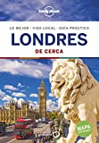 Londres De cerca 6: 1 (Guías De cerca Lonely Planet)