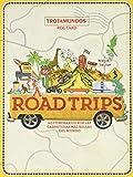 Road Trips (Trotamundos Ilustrado)