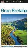 Guía Visual Gran Bretaña: Las guías que enseñan lo que otras solo cuentan (Guías visuales)