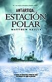 Antártida: estación polar (Exprés nº 2)