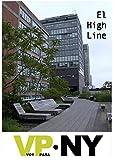 Voy Para Nueva York: El High Line