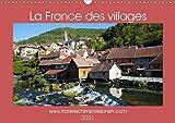 La France des villages (Calendrier mural 2021 DIN A3 horizontal): Semaine après semaine, promenez-vous au travers des ruelles des villages français (Calendrier mensuel, 14 Pages )