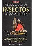 GUIA CAMPO INSECTOS DE ESPAÑA Y EUROPA (GUIAS DEL NATURALISTA-INSECTOS Y ARACNIDOS)