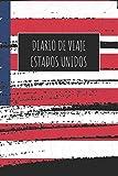 Diario De Viaje Estados Unidos: 6x9 Diario de viaje I Libreta para listas de tareas I Regalo perfecto para tus vacaciones en Estados Unidos