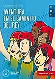 Aventura en el Caminito del Rey. B1. Con e-book. Con espansione online. Con CD-Audio