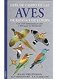 GUIA DE CAMPO AVES DE ESPAÑA Y EUROPA (GUIAS DEL NATURALISTA-AVES)