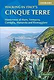 Walking In Italy's Cinque Terre (Cicerone Walking Guides) [Idioma Inglés]: Monterosso al Mare, Vernazza, Corniglia, Manarola and Riomaggiore