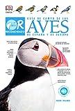 Guía de campo de las Aves de España y de Europa, 4 ed. (GUIAS DEL NATURALISTA)