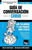 Guía de Conversación Español-Chino y vocabulario temático de 3000 palabras: 81 (Spanish collection)