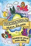 Bienvenido A Nueva Zelanda Diario De Viaje Para Niños: 6x9 Diario de viaje para niños I Libreta para completar y colorear I Regalo perfecto para niños para tus vacaciones en Nueva Zelanda