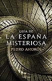 Guía de la España misteriosa (PRACTICA)