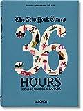 The New York Times. 36 Hours. Estados Unidos Y Canadá