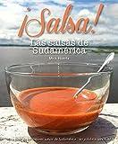 Salsa! Las salsas de Sudamerica: Una guía de las mejores salsas de Sudamerica... en palabras sencillas!