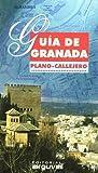 Guía de Granada. Plano Callejero. (PLANOS Y GUÍAS CALLEJEROS)