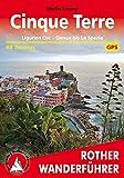 Cinque Terre: Ligurien Ost - Genua bis La Spezia. 48 Touren. Mit GPS-Daten (Rother Wanderführer) (German Edition)