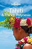 Lonely Planet Tahiti & French Polynesia (Travel Guide) (English Edition)