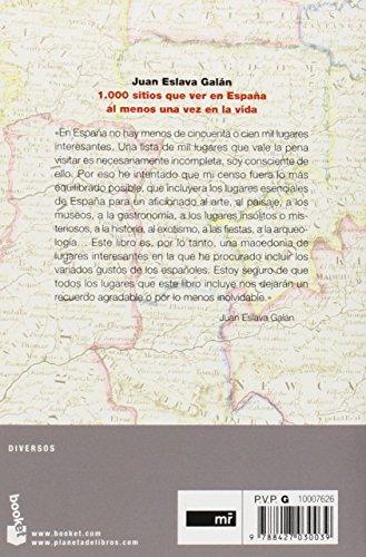 1000 sitios que ver en Espana al menos una vez en la vida (Spanish Edition) 1