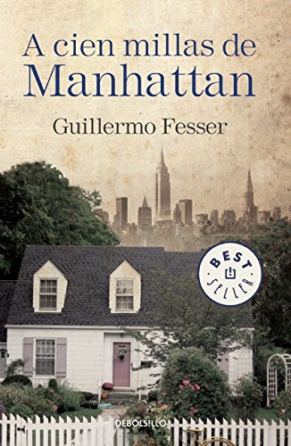 A Cien Millas De Manhattan (BEST SELLER) 3