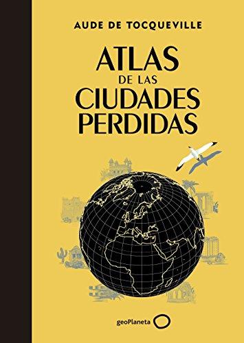 Atlas De Las Ciudades Perdidas 2
