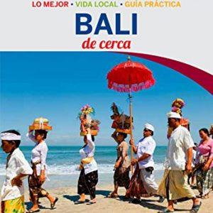 Lonely Planet Bali de Cerca (Travel Guide) (Spanish Edition)