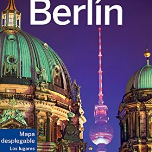 Lonely Planet Berlin (Travel Guide) (Spanish Edition)