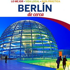 Berlín De cerca 4 (Lonely Planet-Guías De cerca) 4