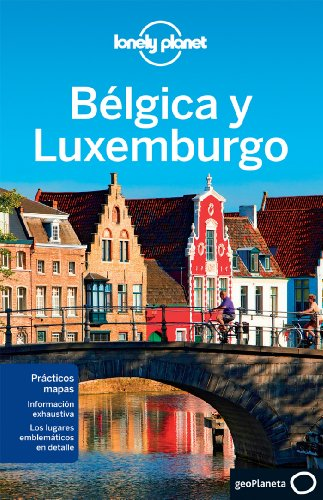 Lonely Planet Belgica y Luxemburgo (Travel Guide) (Spanish Edition) 1