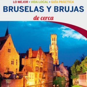 Lonely Planet Bruja y Bruselas de Cerca (Travel Guide) (Spanish Edition)