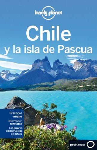 Chile Y La Isla De Pascua 5 (Guias Viaje -Lonely Planet