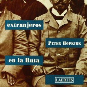 Demonios Extranjeros En La Ruta de La Seda (Spanish Edition)