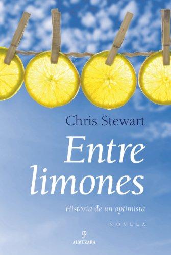 Entre limones: Historia de un optimista (Novela) 3