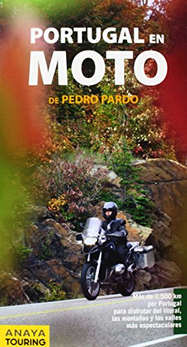 España, Portugal y Pirineos en Moto 2014 / Spain, Portugal and the Pyrenees in Motorcycle (Spanish Edition) 1