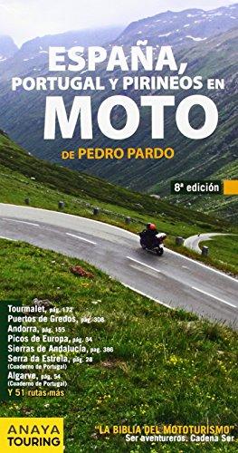 España, Portugal y Pirineos en Moto 2014 / Spain, Portugal and the Pyrenees in Motorcycle (Spanish Edition)