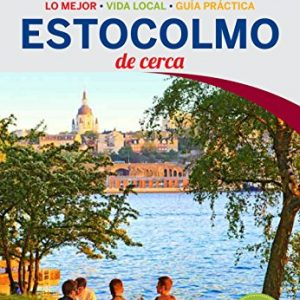 Lonely Planet Estocolmo de Cerca (Travel Guide) (Spanish Edition)