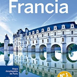 Lonely Planet Francia (Travel Guide) (Spanish Edition)