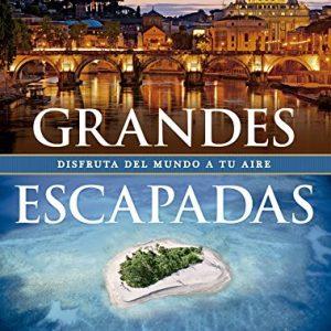 Grandes Escapadas (Viaje y Aventura) 3