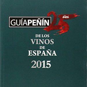 Guía Peñín de los Vinos España 2015 (Spanish Edition)