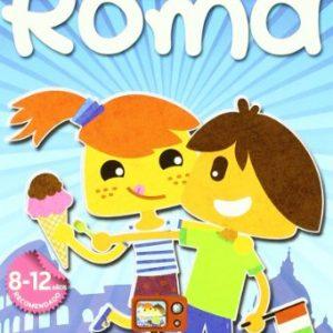 Guia de viajes para niños Roma / Rome Children's Travel Guides (Spanish Edition)