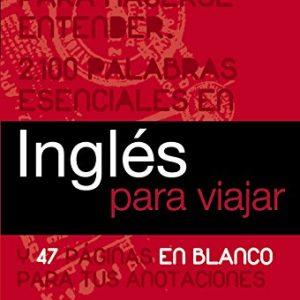 Ingles para viajar / English for Travel (Spanish Edition)