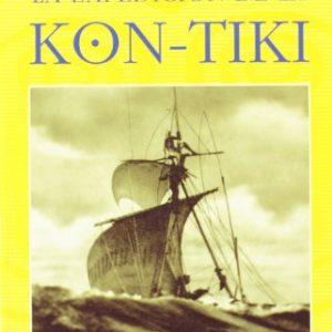La Expedicion de La Kon Tiki (Spanish Edition)