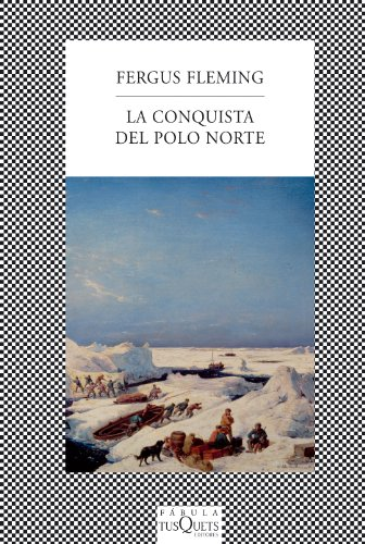 La conquista del Polo Norte (Spanish Edition) 3